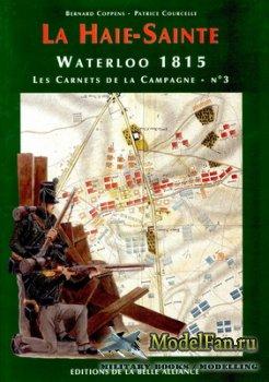 Waterloo 1815, Les Carnets de la Campagne №3 - La Haie-Sainte