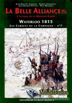Waterloo 1815, Les Carnets de la Campagne №7 - La Belle Alliance (1)
