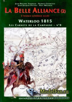 Waterloo 1815, Les Carnets de la Campagne №8 - La Belle Alliance (2)