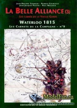 Waterloo 1815, Les Carnets de la Campagne №9 - La Belle Alliance (3)