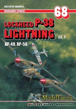 AJ-Press. Monografie Lotnicze 68 - Lockheed P-38 Lightning cz.1 (XP-49, XP- ...