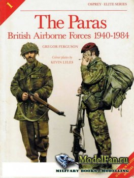 Osprey - Elite 1 - The Paras British Airborne Forces 1940-1984