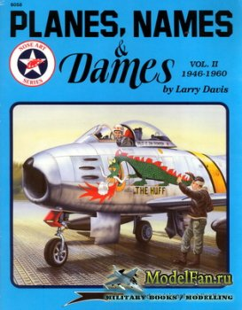 Squadron Signal (Specials Series) 6058 - Planes, Names & Dames Vol. II (194 ...