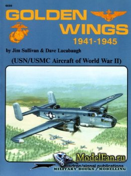 Squadron Signal (Specials Series) 6059 - Golden Wings 1941-1945 (USN/USMC A ...