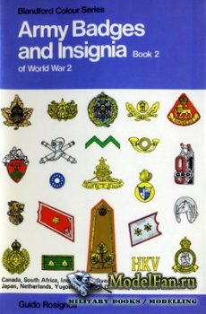 Blandford Press - Army Badges and Insignia of World War 2 (Book Two)