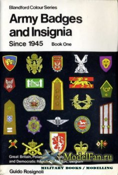 Blandford Press - Army Badges and Insignia Since 1945 (Book One)