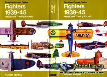 Blandford Press - Fighters 1939-45. Attack and Training Aircraft