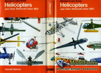 Blandford Press - Helicopters and other Rotorcraft since 1907
