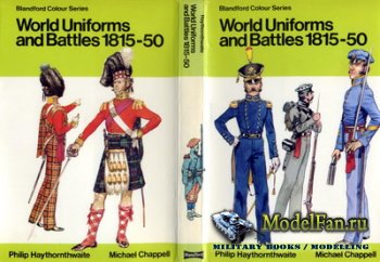 Blandford Press - World Uniforms of Battles 1815-1850