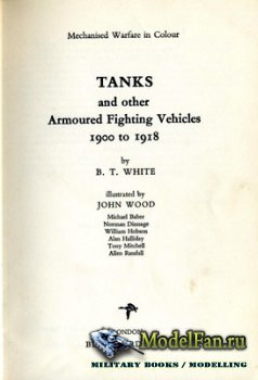 Blandford Press - Tanks and Other Armoured Fighting Vehicles 1900-1918