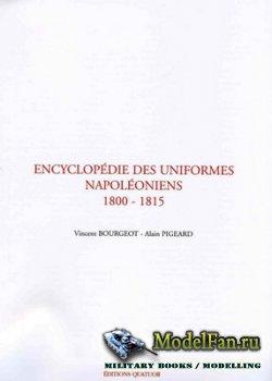 Encyclopédie des Uniformes Napoléoniens 1800-1815 (Tomes I)