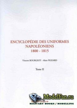 Encyclopédie des Uniformes Napoléoniens 1800-1815 (Tomes II)
