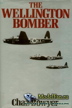 The Wellington Bomber (Chaz Bowyer)