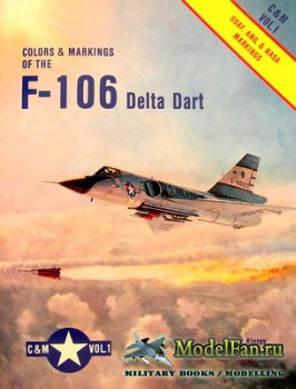 Airlife - Colors & Markings (Vol.1) - Colors & Markings of the F-106 Delta  ...