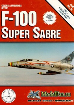 Airlife - Colors & Markings (Vol.14) - Colors & Markings of the F-100 Super ...
