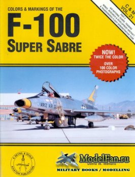 Airlife - Colors & Markings (Vol.21) - Colors & Markings of the F-100 Super ...