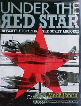 Airlife - Under the Red Star - Luftwaffe Aitcraft in the Soviet Aitforce (C ...
