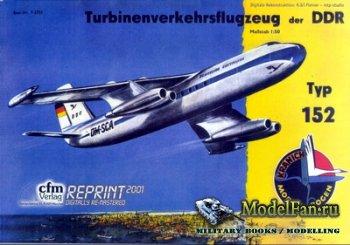 CFM Verlag - Turbinenverkehrsflugzeug der DDR Typ 152