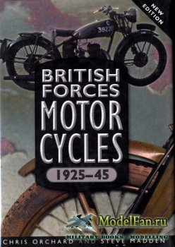 British Forces Motorcycles 1925-45 (Chris Orchard and Steve Madden)