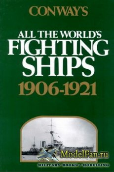 Conway's All the World's Fighing Ships 1906-1921