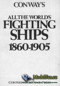 Conway's All the World's Fighing Ships 1860-1905