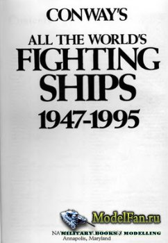Conway's All the World's Fighing Ships 1947-1995