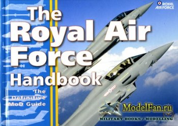 Conway - The Royal Air Force Handbook. The Definitive MoD Guide