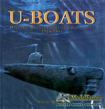 Conway Martime Press - U-Boats. History, Development and Equipment 1914-194 ...