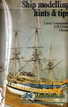 Ship Modelling Hints and Tips (J.H. Craine)