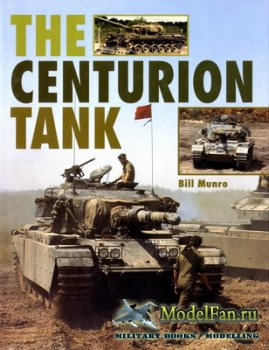 Crowood Press - The Centurion Tank