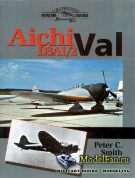 Crowood Press (Aviation Series) - Aichi D3A1/2 Val