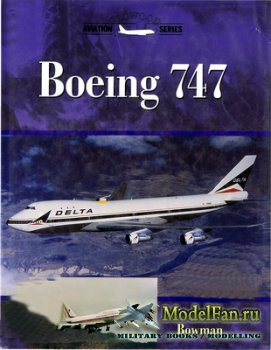Crowood Press (Aviation Series) - Boeing 747