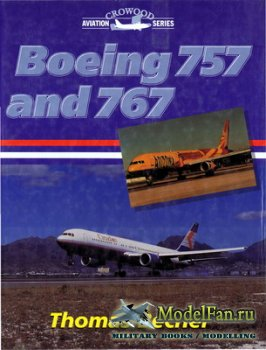Crowood Press (Aviation Series) - Boeing 757 and Boeing 767