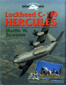 Crowood Press (Aviation Series) - Lockheed C-130 Hercules