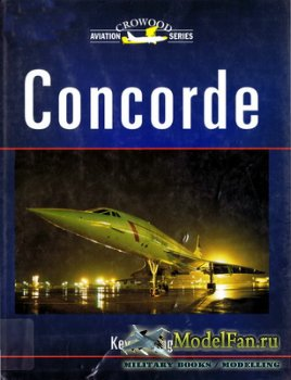 Crowood Press (Aviation Series) - Concorde