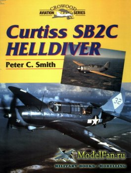 Crowood Press (Aviation Series) - Curtis SB2C Helldiver