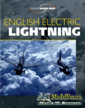Crowood Press (Aviation Series) - English Electric Lightning