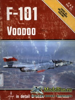 In Detail & Scale Vol.21 - F-101 Voodoo