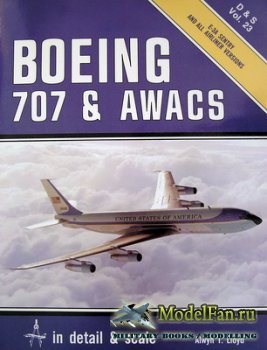 In Detail & Scale Vol.23 - Boeing 707 & Awacs