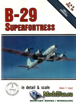 In Detail & Scale Vol.25 - B-29 Superfortress (Part 2)