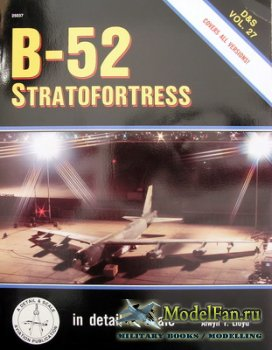 In Detail & Scale Vol.27 - B-52 Stratofortress