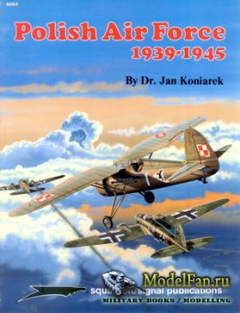 Squadron Signal (Specials Series) 6064 - Polish Air Force 1939-1945
