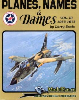 Squadron Signal (Specials Series) 6068 - Planes, Names & Dames Vol. III 195 ...