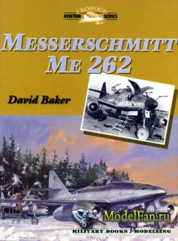 Crowood Press (Aviation Series) - Messerschmitt Me-262