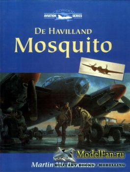Crowood Press (Aviation Series) - De Havilland Mosquito