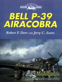 Crowood Press (Aviation Series) - Bell P-39 Airacobra