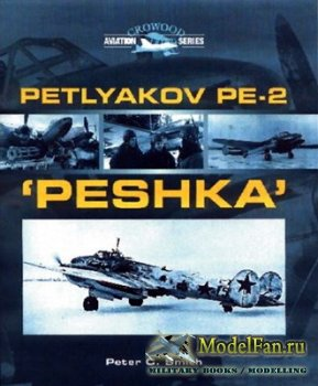 Crowood Press (Aviation Series) - Petlyakov PE-2 'Peshka'