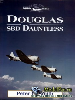 Crowood Press (Aviation Series) - Douglas SBD Dauntless