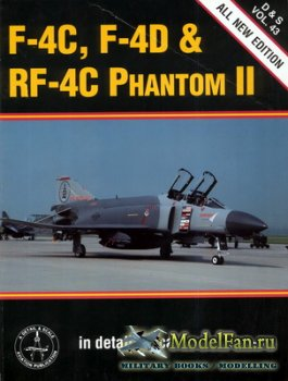 In Detail & Scale Vol.43 - F-4C, F-4D & RF-4C Phantom II