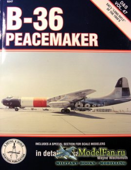 In Detail & Scale Vol.47 - B-36 Peacemaker